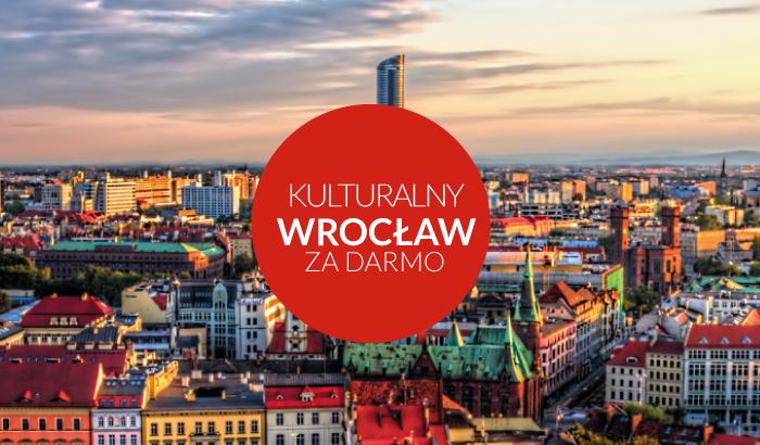 Kulturalny Wrocław | zobacz miejsca we Wrocławiu, które zwiedzisz za darmo