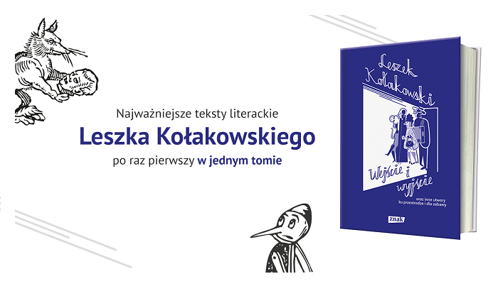 """Leszek Kołakowski """"Wejście i wyjście oraz inne utwory ku przestrodze i dla zabawy"""""""