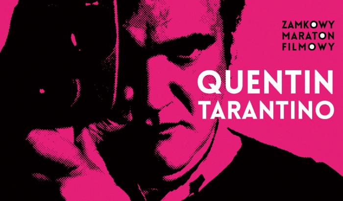 Zamkowy Maraton Filmowy - Quentin Tarantino
