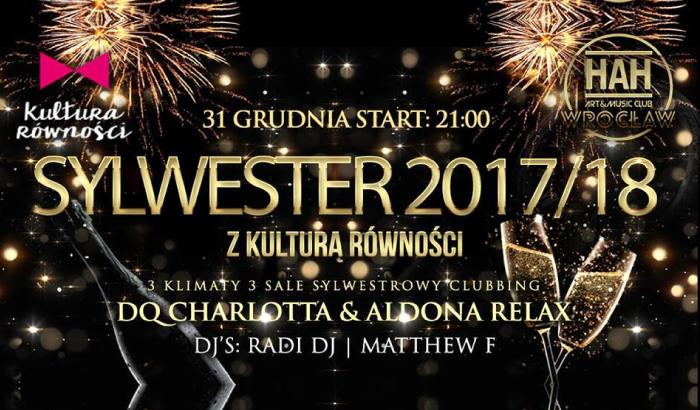 Sylwester w HAH Wrocław z Kulturą Równości! | Sylwester 2017/2018 we Wrocławiu
