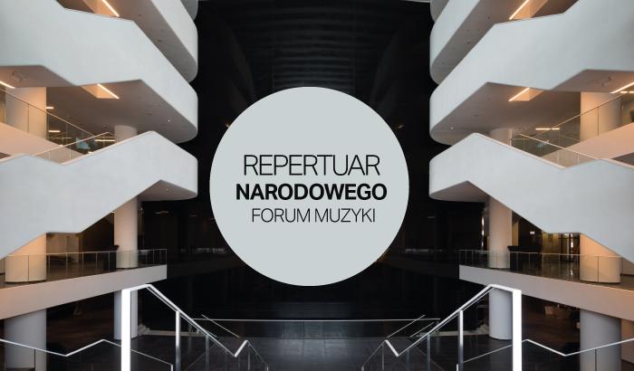 NFM - Narodowe Forum Muzyki | repertuar na listopad i grudzień
