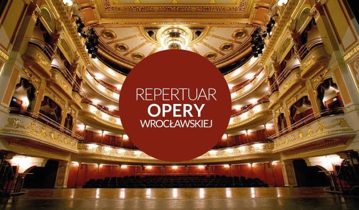 Opera Wrocławska | repertuar na luty