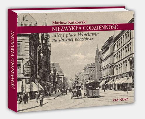 Wrocławski spacer tropem pocztówek