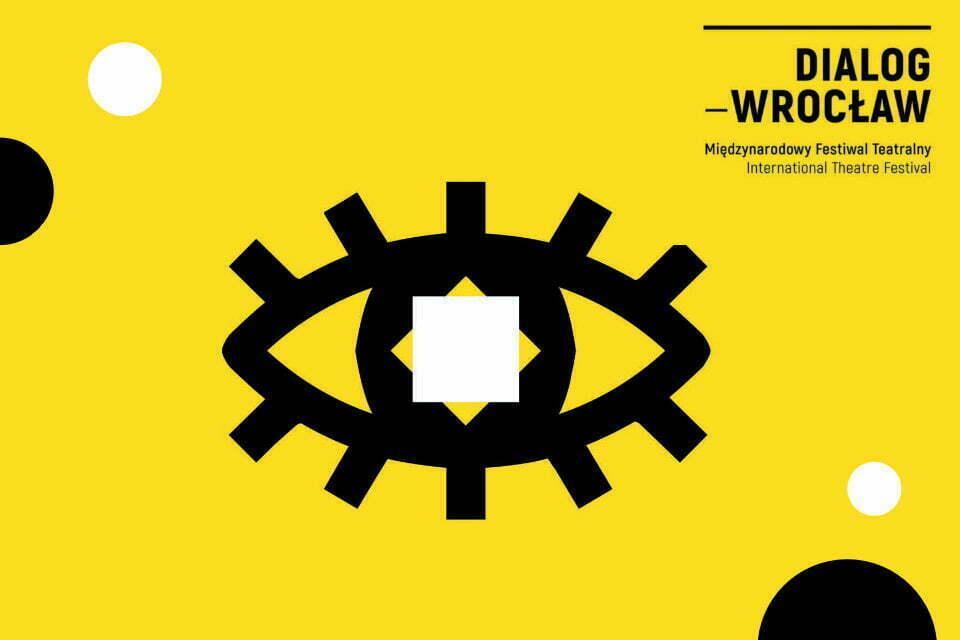 Międzynarodowy Festiwal Teatralny Dialog - Wrocław - 2021