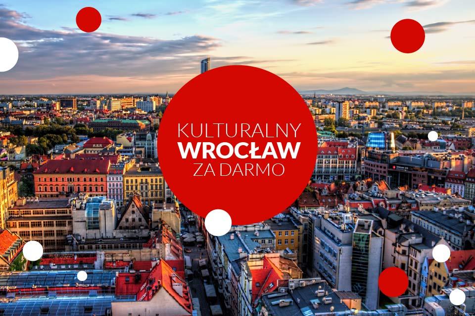 Kulturalny Wrocław za darmo | zobacz miejsca we Wrocławiu, które zwiedzisz za darmo