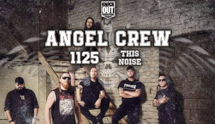 Angel Crew, 1125, This Noise | koncert