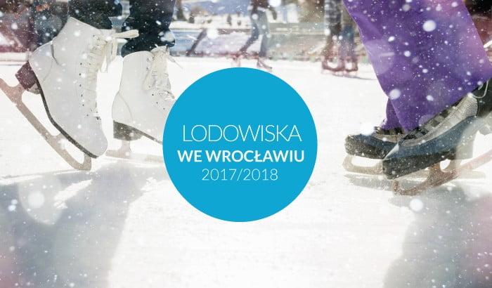 Lodowiska we Wrocławiu   sezon 2017/2018