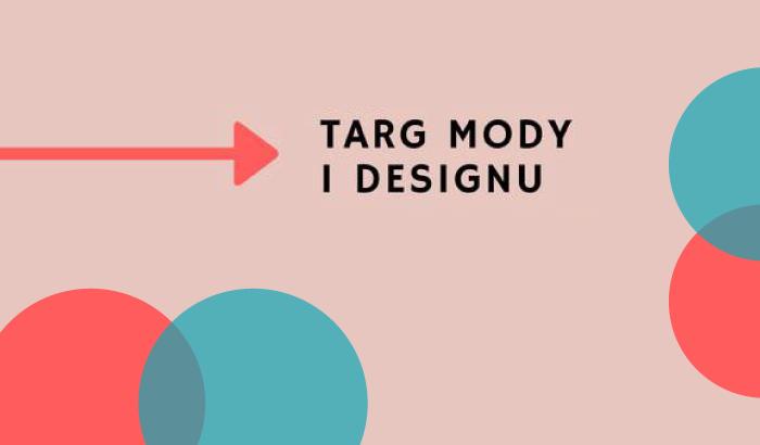 Targ Mody i Designu w Surowcu