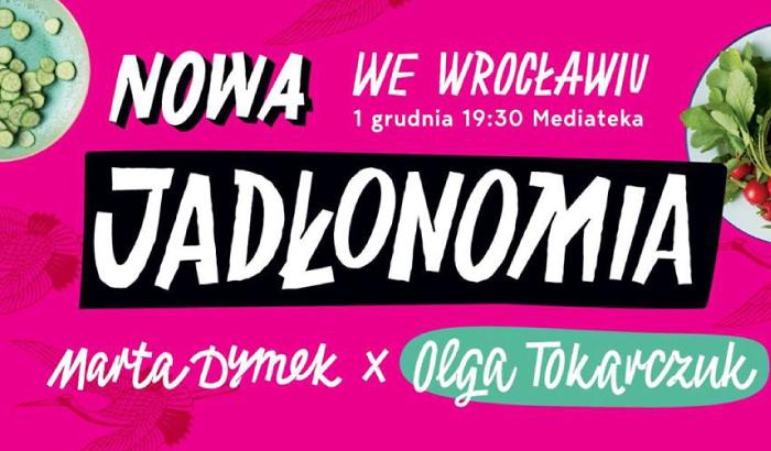 Nowa Jadłonomia - Marta Dymek | spotkanie autorskie