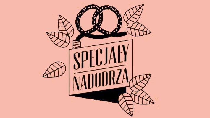 Specjały Nadodrza - 3 edycja 2018