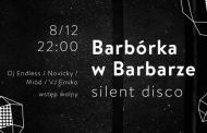 Barbórkowe Silent Disco DJ's: Endless / Novicky / Miód /VJ Emiko