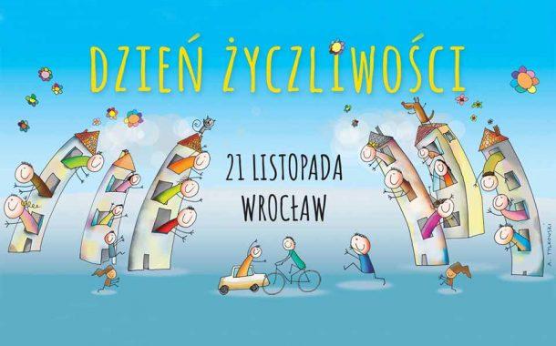 Dzień Życzliwości 2019 we Wrocławiu