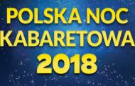 Polska Noc Kabaretowa 2018 | koncert