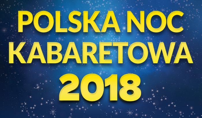 Polska Noc Kabaretowa 2018   koncert (Wrocław)