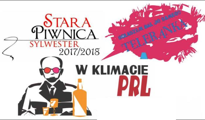Sylwester w stylu PRL! w Starej Piwnicy | Sylwester 2017/2018 we Wrocławiu