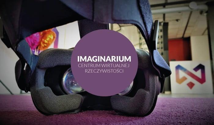 Imagianrium - Centrum Wirtualnej Rzeczywistości