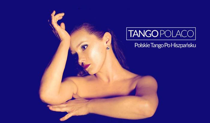 Muzyka Świata: Tango Polaco - Polskie Tango Po Hiszpańsku