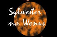 Sylwester na Wenus z CIA | Sylwester 2017/2018 we Wrocławiu