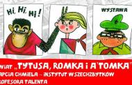 Świat Tytusa, Romka i A'Tomka Papcia Chmiela   wystawa w Centrum Historii Zajezdnia