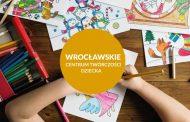 Wrocławskie Centrum Twórczości Dziecka | repertuar na kwiecień i maj