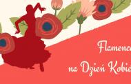 Flamenco na Dzień Kobiet