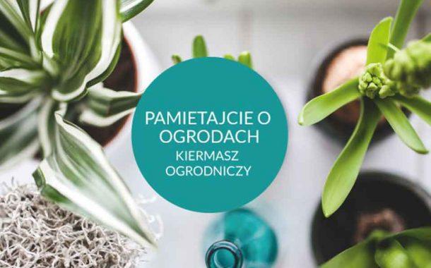 Pamiętajcie o ogrodach Kiermasz Ogrodniczy na Partynicach - 2020