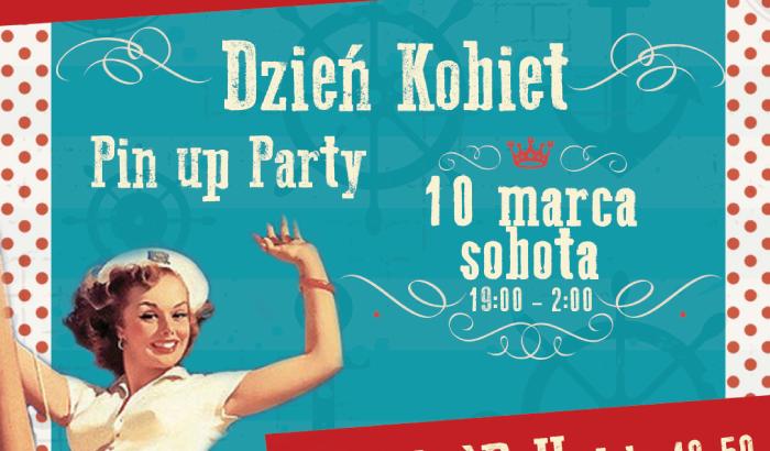 Pin up Party - Dzień Kobiet w Restauracji Statek Wratislavia