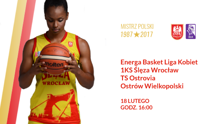 Energa Basket Liga Kobiet: 1KS Ślęza Wrocław - TS Ostrovia Ostrów Wielkopolski | mecz koszykówki
