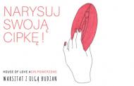 Narysuj swoją cipkę | warsztat z Olgą Budzan