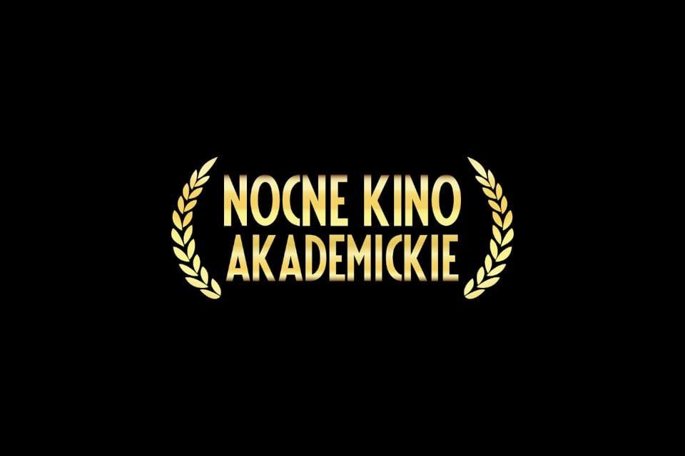 Nocne Kino Akademickie
