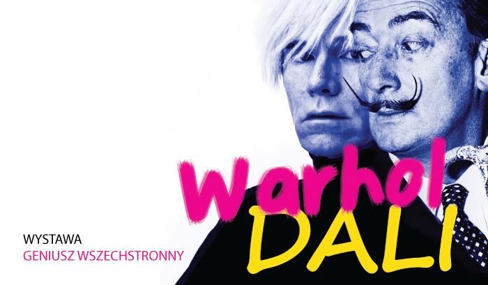 Salvador Dali, Andy Warhol - Geniusz wszechstronny | wystawa (Wrocław 2018)