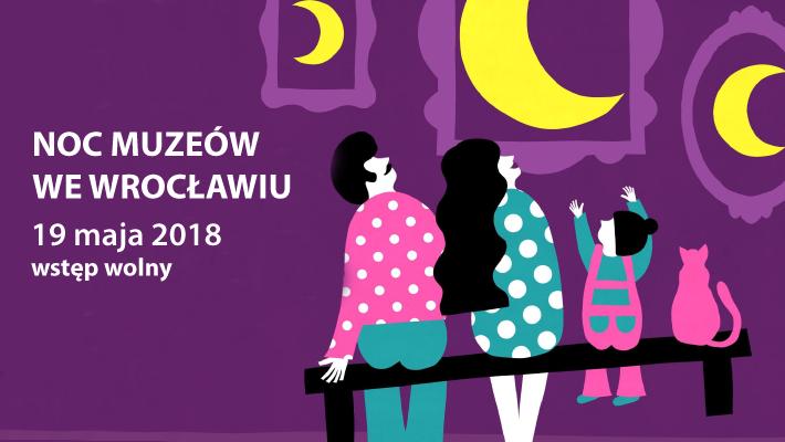 Noc Muzeów Wrocław 2018