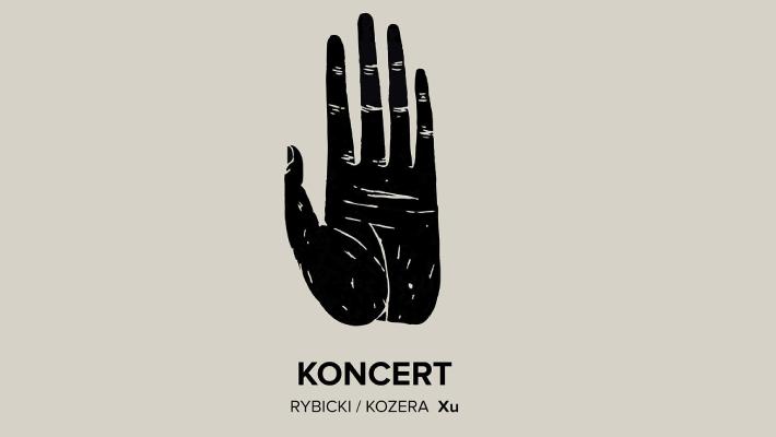 Rybicki / Kozera | koncert  Dzień Wolnej Sztuki