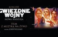 Star Wars - Gwiezdne Wojny: Nowa nadzieja | koncert i film z muzyką na żywo