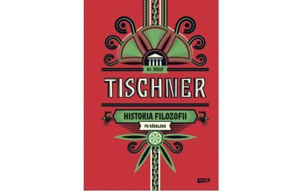 """""""Historia filozofii po góralsku"""" ks. Józef Tischner"""