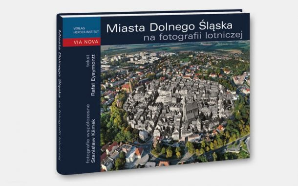 """""""Miasta Dolnego Śląska na fotografii lotniczej"""""""