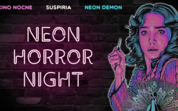 Neon Horror Night | Nocne Kino w Zajezdni: Suspiria & Neon Demon