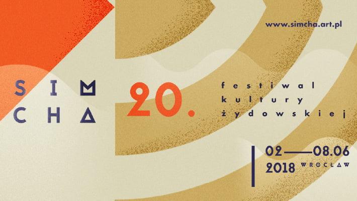 20. Festiwal Kultury Żydowskiej SIMCHA - program