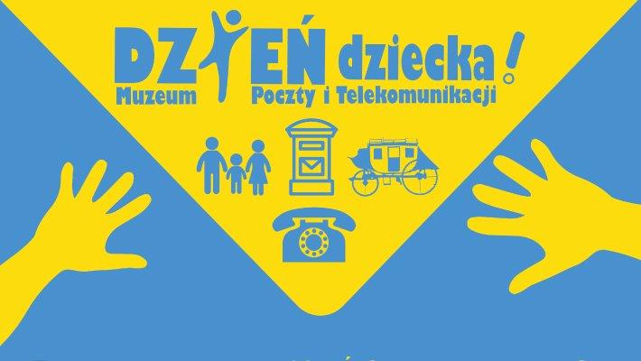 Dzień Dziecka w Muzeum Poczty i Telekomunikacji