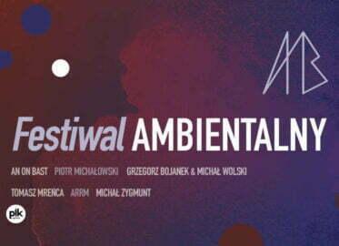 Festiwal Ambientalny 2021