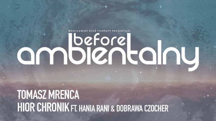 Before Ambientalny 2018 - Tomasz Mreńca, Hior Chronik