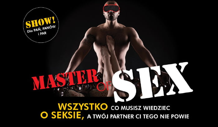 Master of SEX - One Man Show (Wrocław 2018)