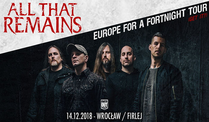 All That Remains | koncert (Wrocław 2018)