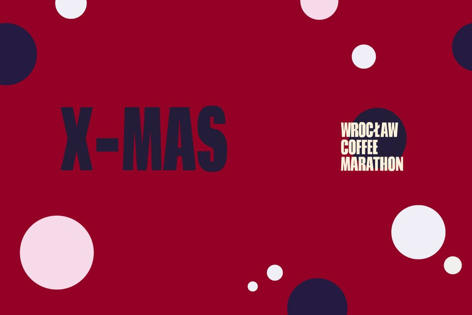X-Mas - Wrocław Coffee Marathon