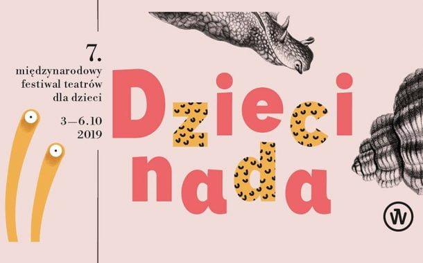"""7. Międzynarodowy Festiwal Teatrów dla Dzieci """"Dziecinada"""""""