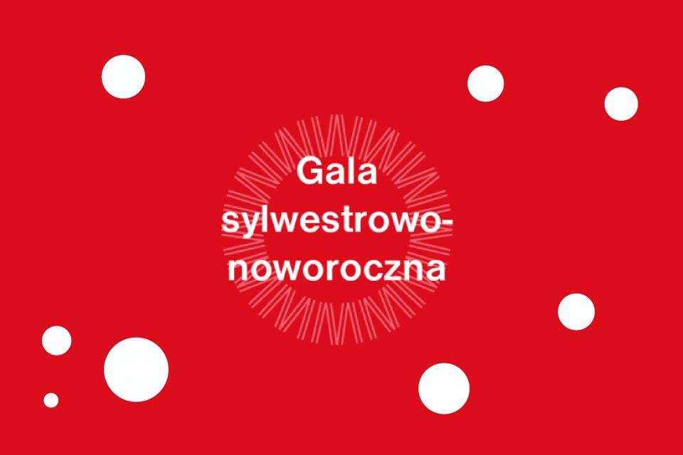 Gala sylwestrowo-noworoczna w Operze Wrocławskiej | Sylwester 2019/2020 we Wrocławiu