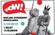 WOW! Wielkie Otrzęsiny Wrocławia 2019