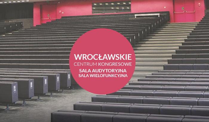 Wrocławskie Centrum Kongresowe - Sala audytoryjna / Sala wielofunkcyjna