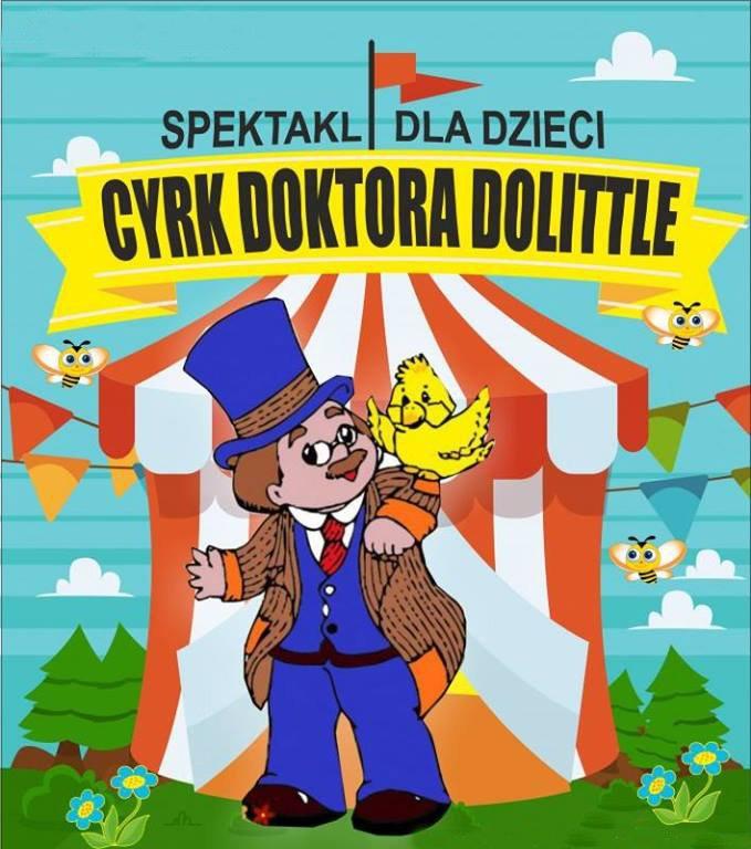 Cyrk Doktora Dolittle | spektakl