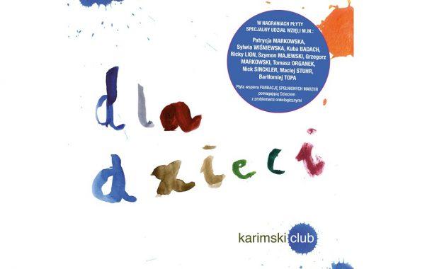"""Płyta Karimskiego Clubu """"Dla dzieci"""""""